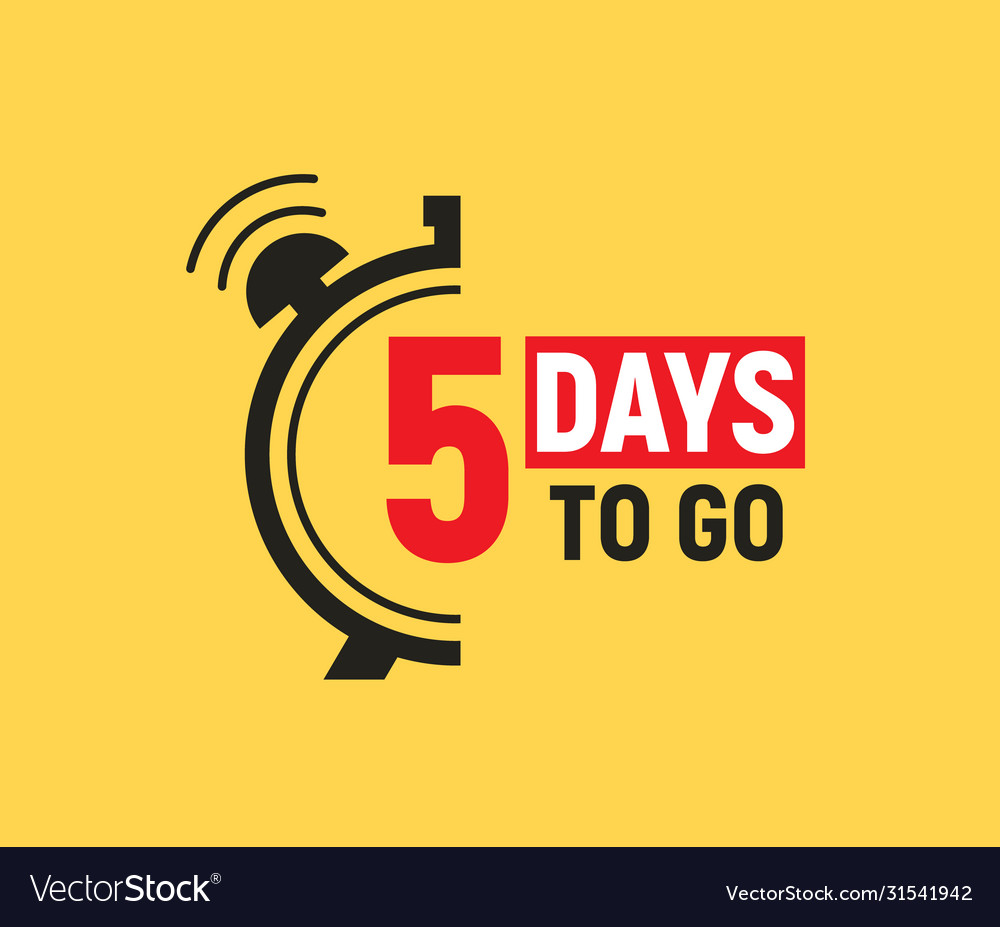 5 days to go last countdown icon five day go sale Vector Image