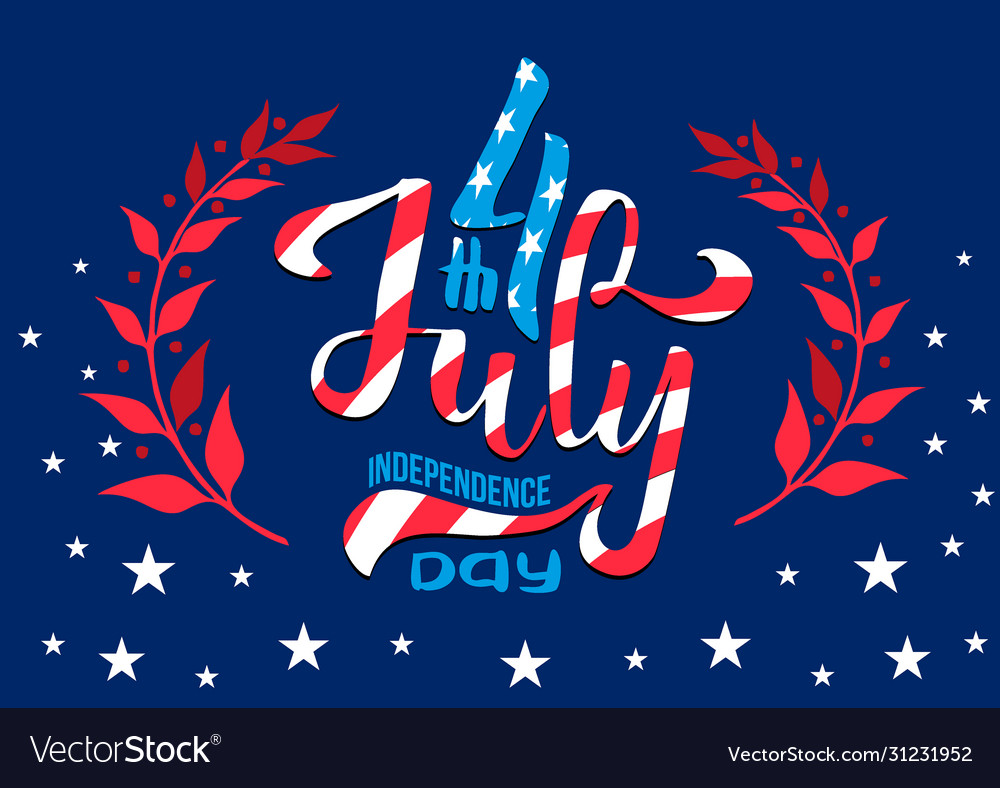 Hand lettering july 4th independence day usa