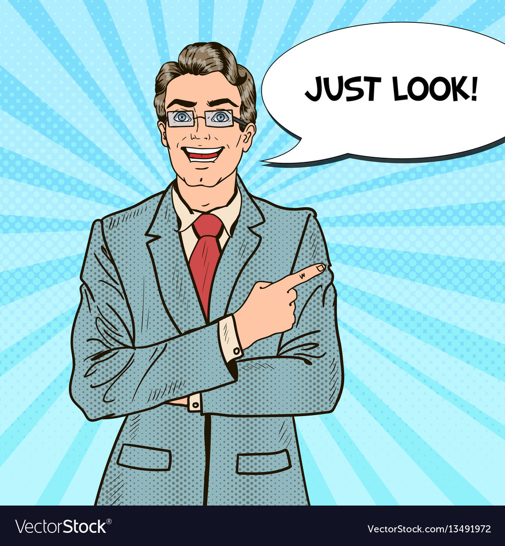 Pop art businessman pointing comic speech bubble vector image