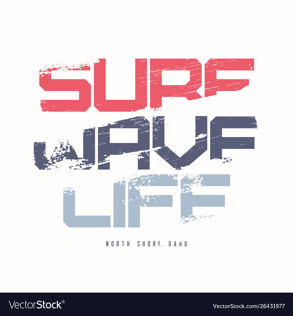 Surf wave life graphic summer t-shirt design