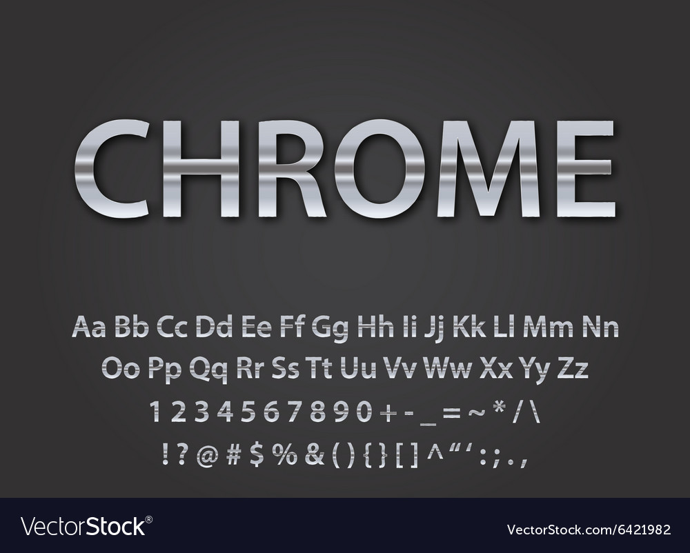 Chrome metallic font
