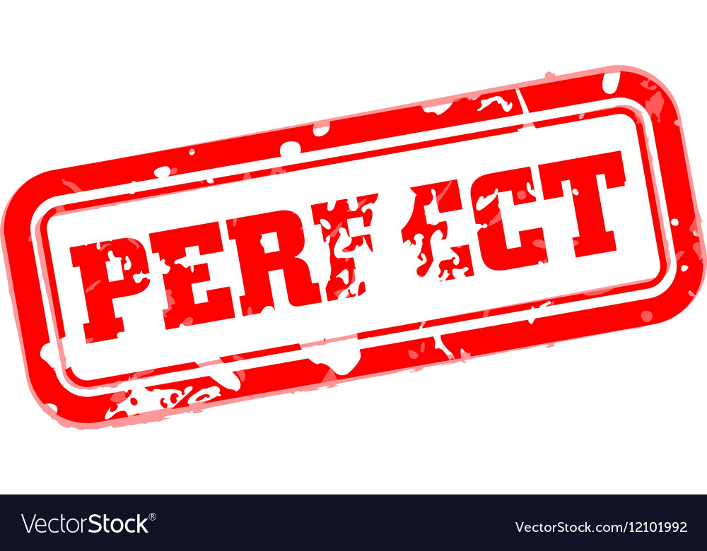 Perfect rubber stamp vector image