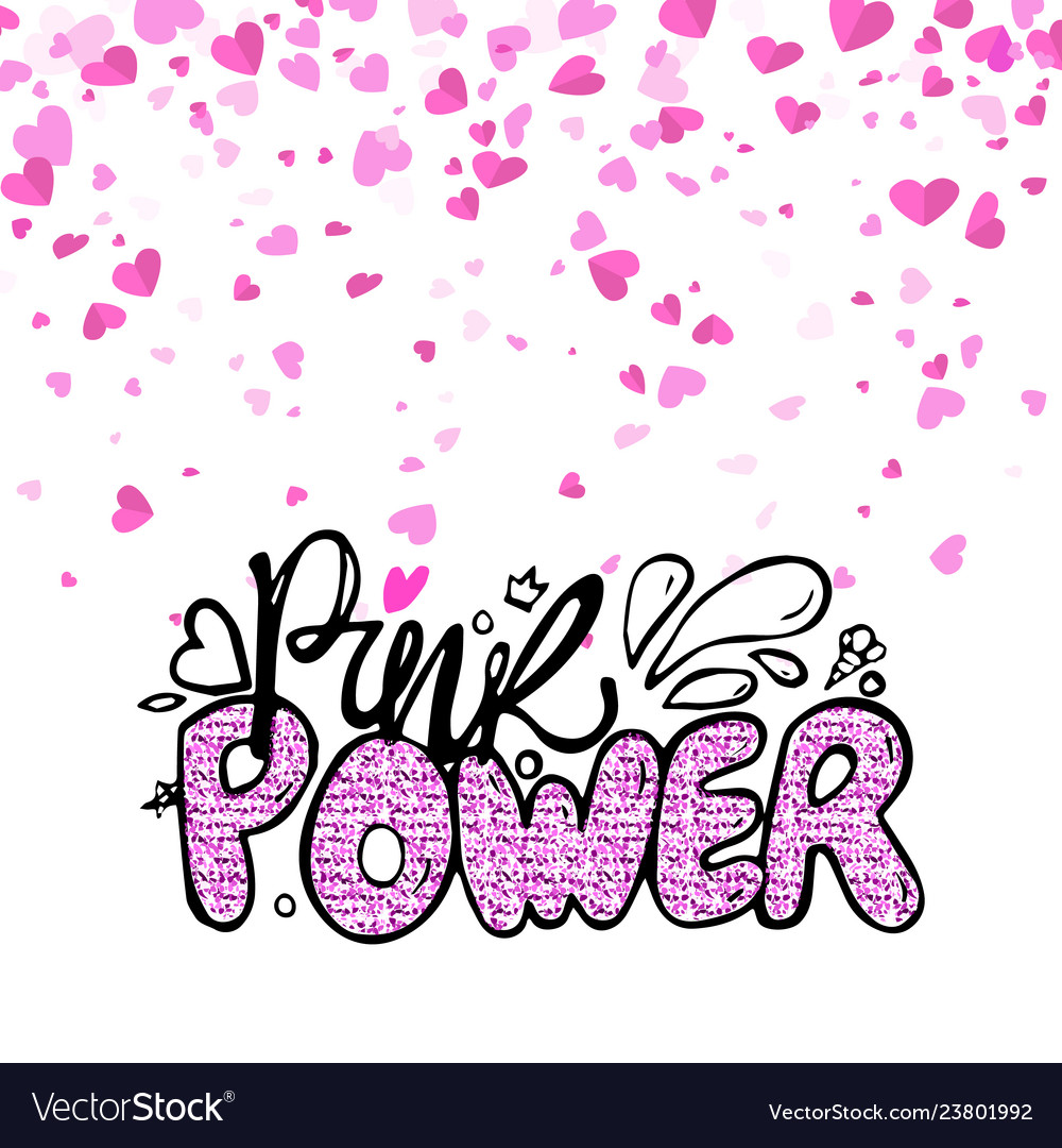 Pink power creative colorful inscription