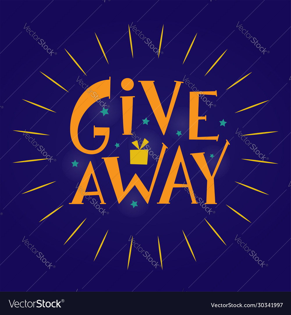 Giveaway hand drawn sign with stars and shine