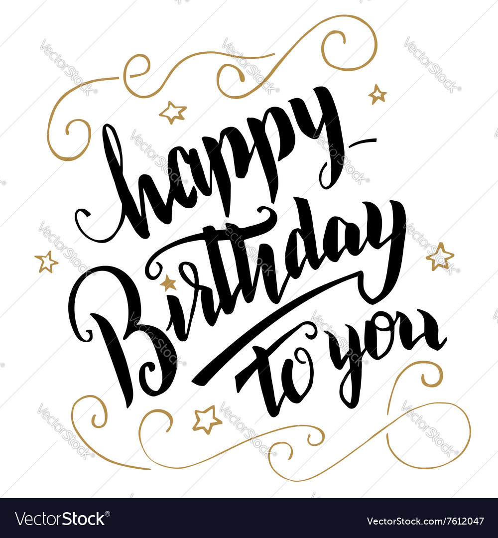 Happy Birthday Greeting Card Brush Calligraphy Vector Image