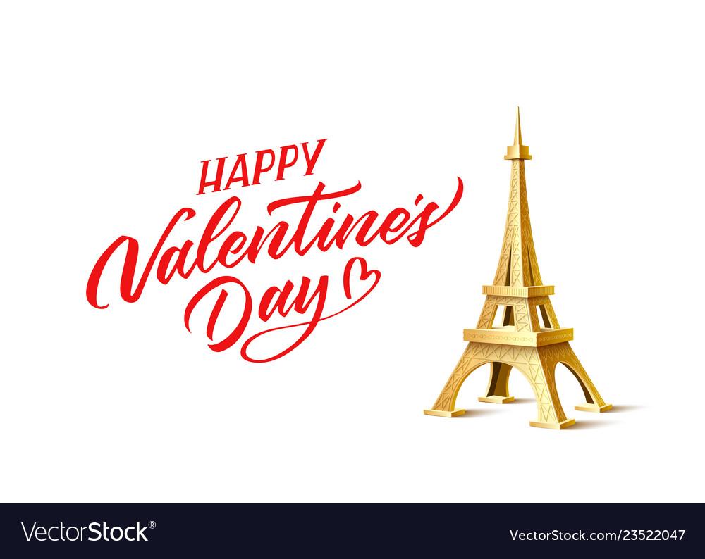 Valentines day eiffel tower and calligraphy