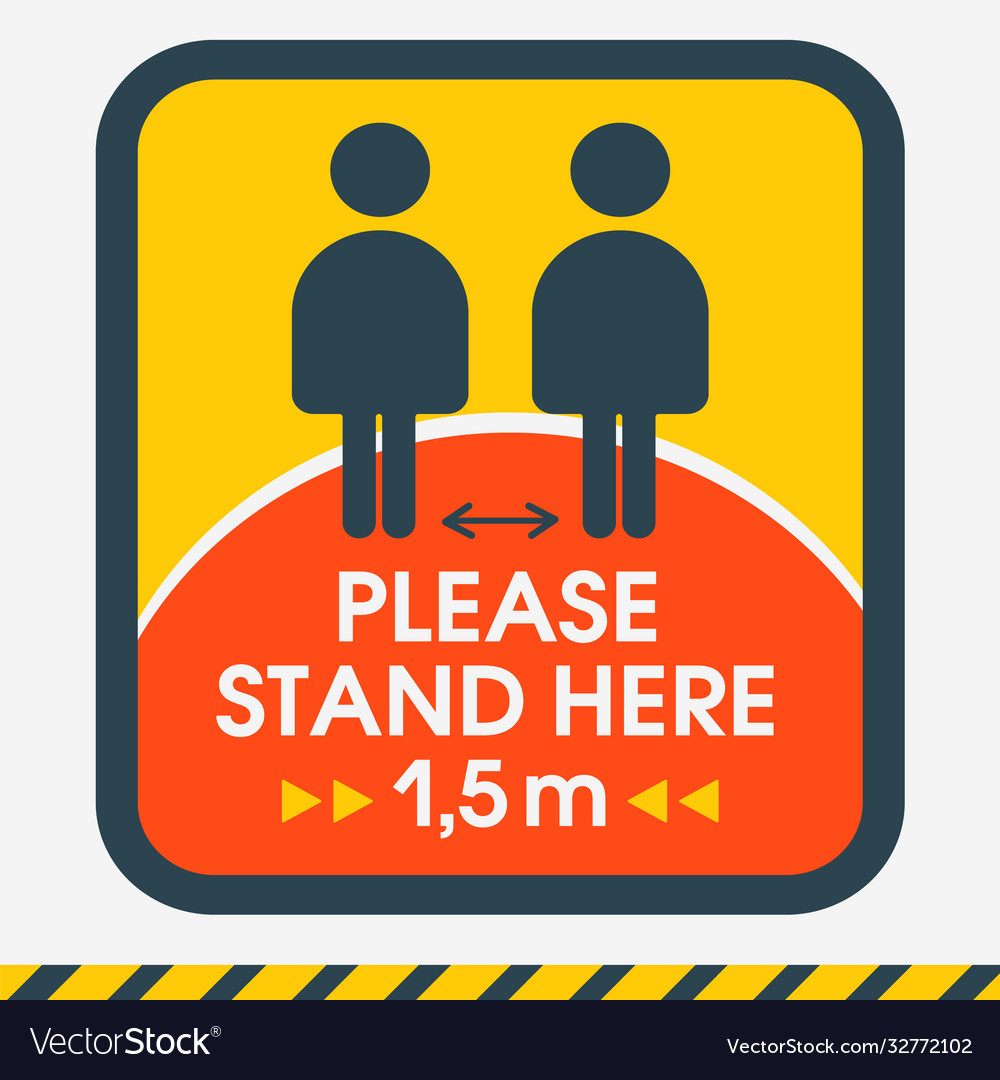 Please stand here 15m sign social distance