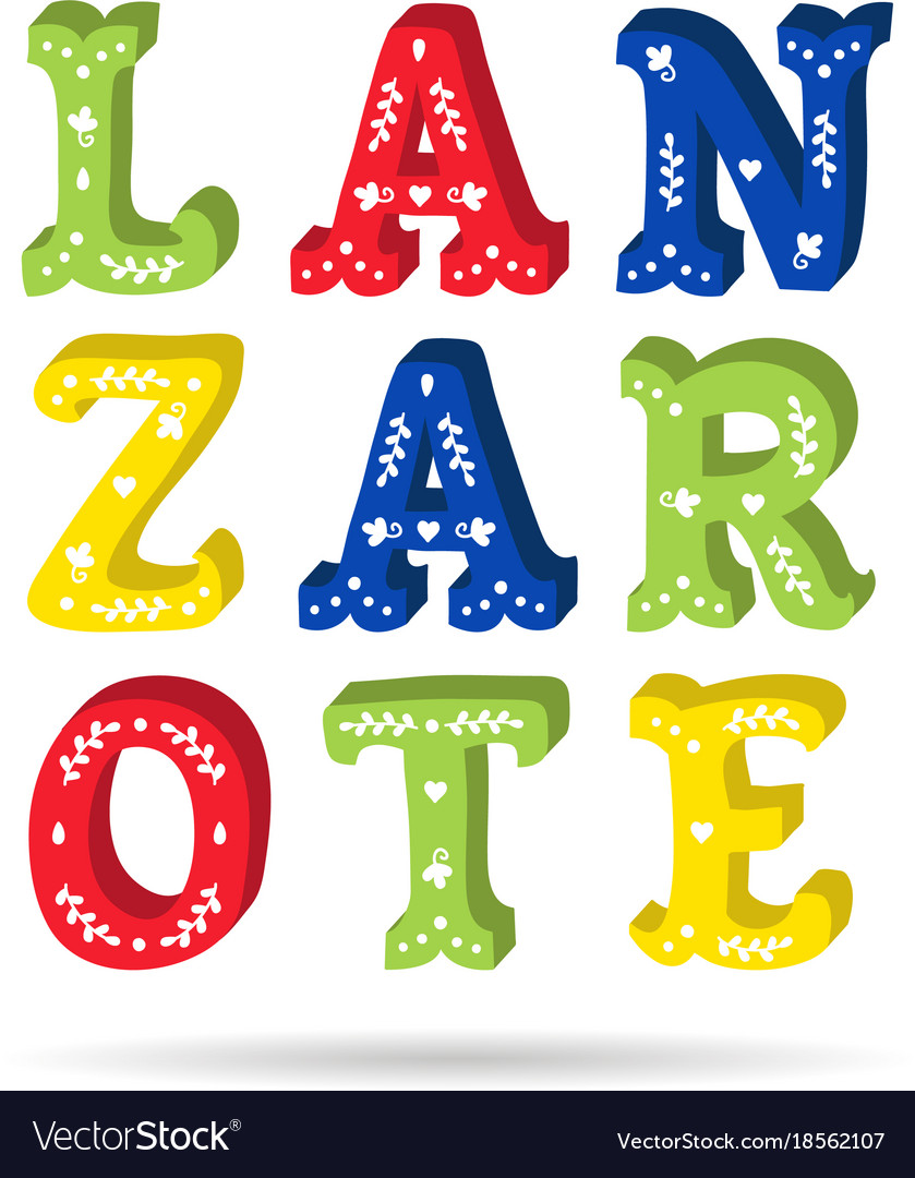 Lanzarote bright colorful text ornate letters with