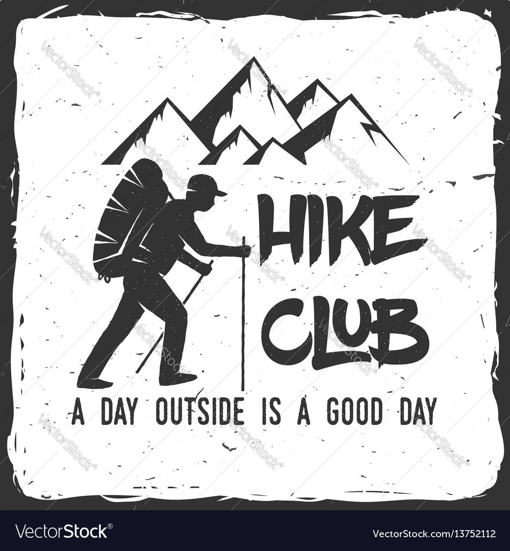 Hiking club badge with text a day outside is a