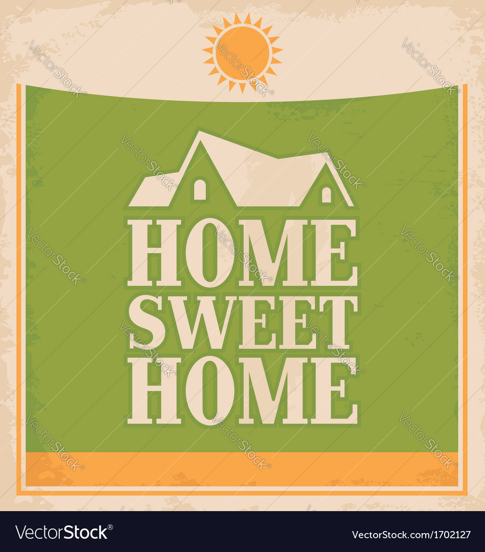 Vintage Home sweet home poster design