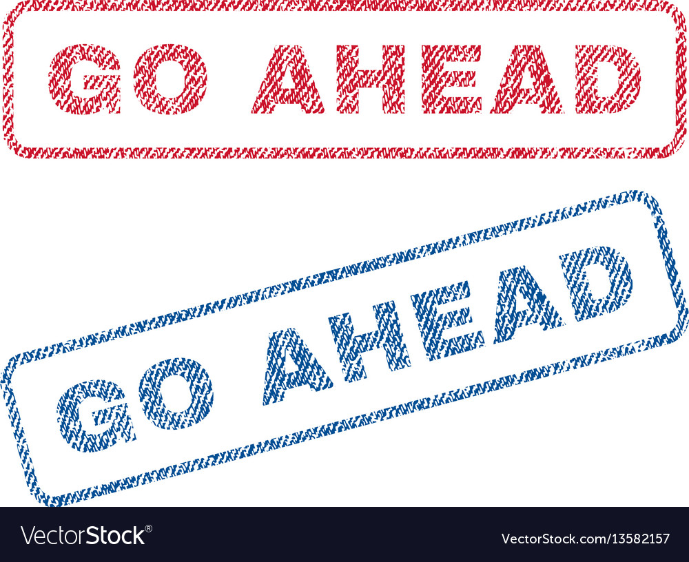 Go ahead textile stamps vector image