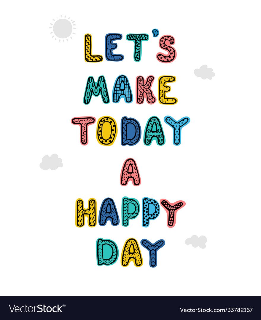 Happy day - fun hand drawn nursery poster