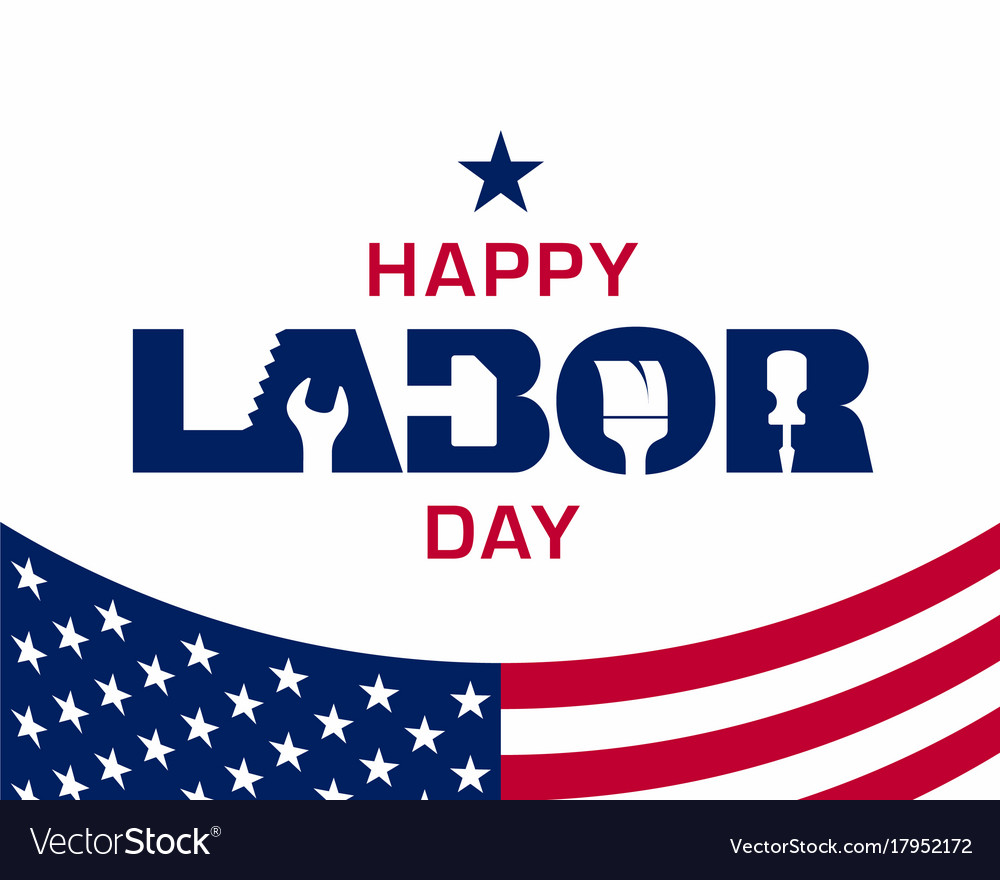 Happy Labor Day Greeting Card Design Royalty Free Vector
