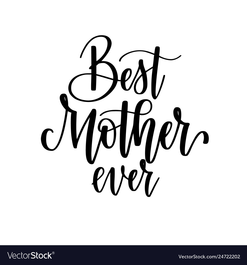 Best mom ever calligraphy design posters