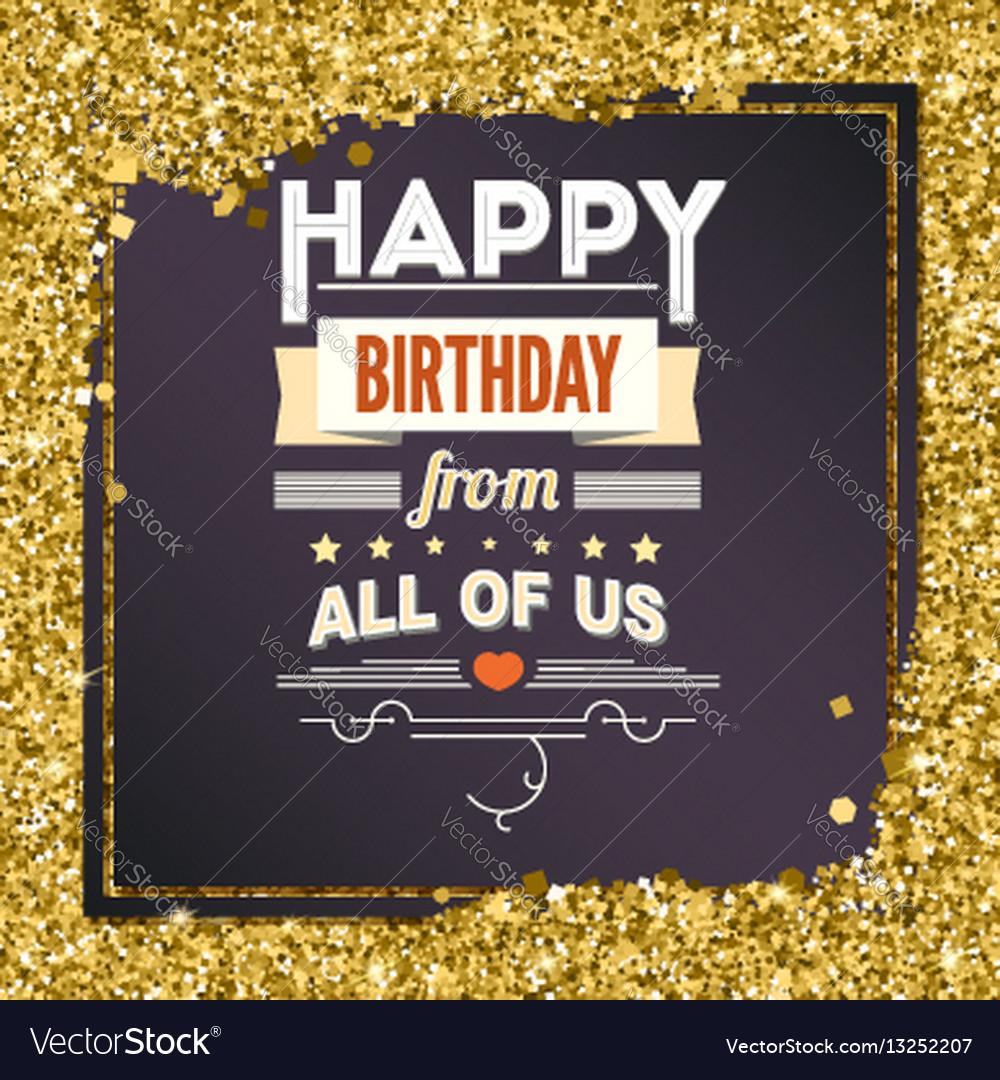Happy birthday vintage poster grunge