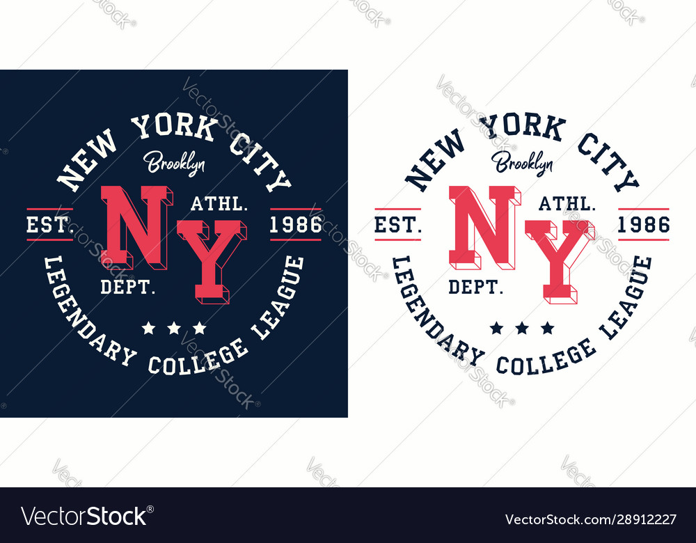 Ny college league print for t-shirt design