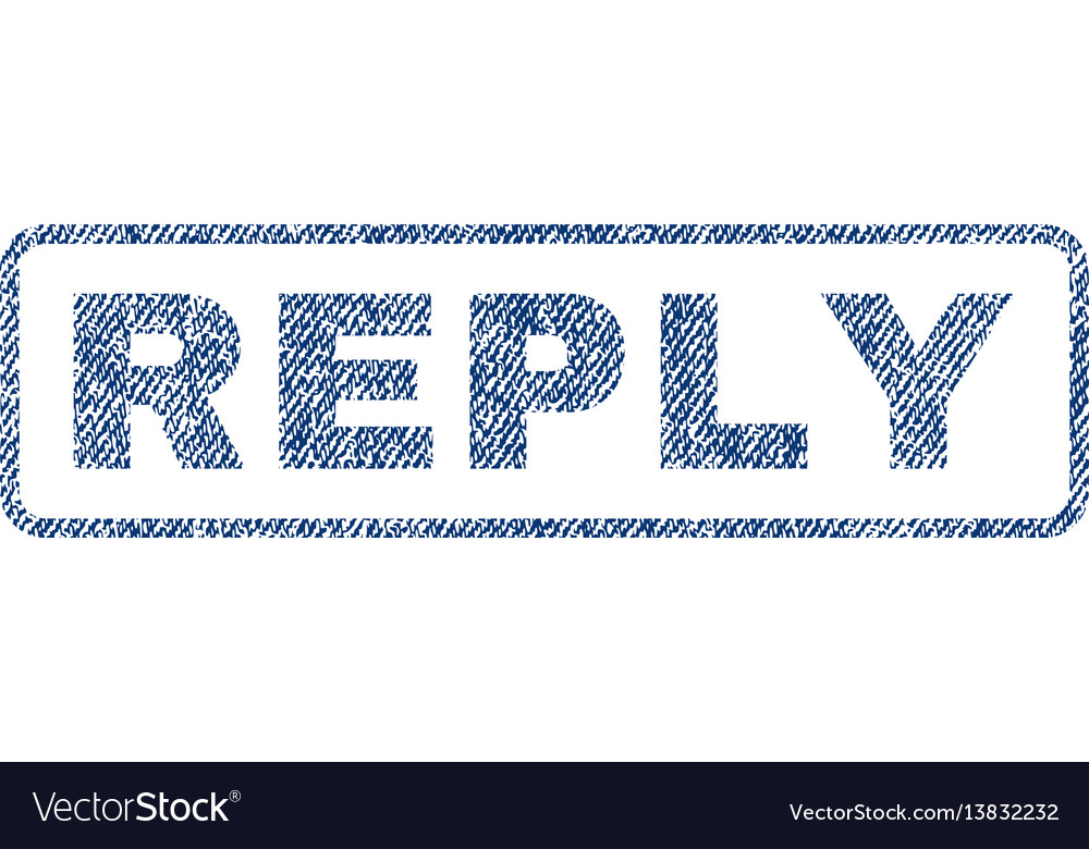 Reply textile stamp vector image