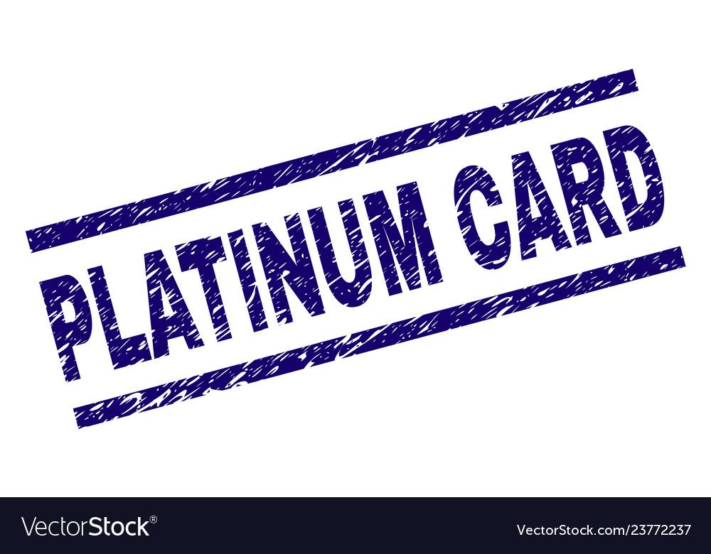Grunge Textured Platinum Card Stamp Seal Vector Image