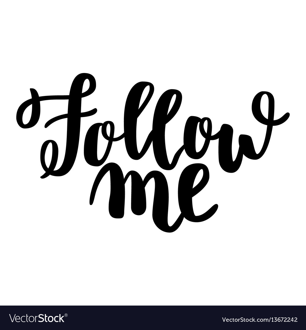 Follow me card hand drawn lettering background