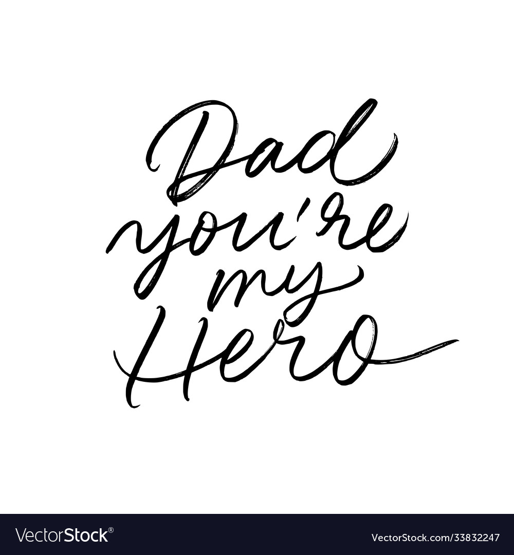 Dad you are my hero calligraphy greeting card