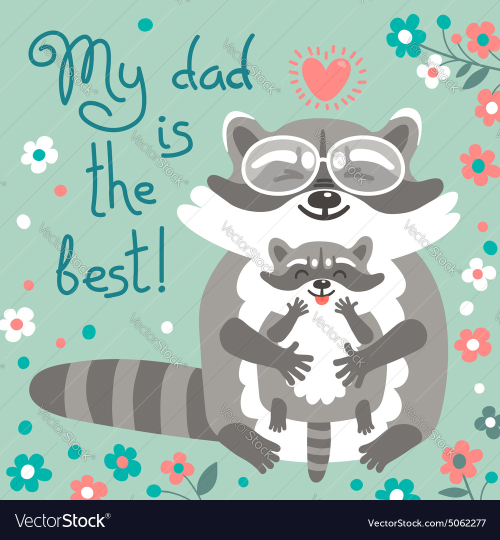 Card with cute raccoons to Fathers Day