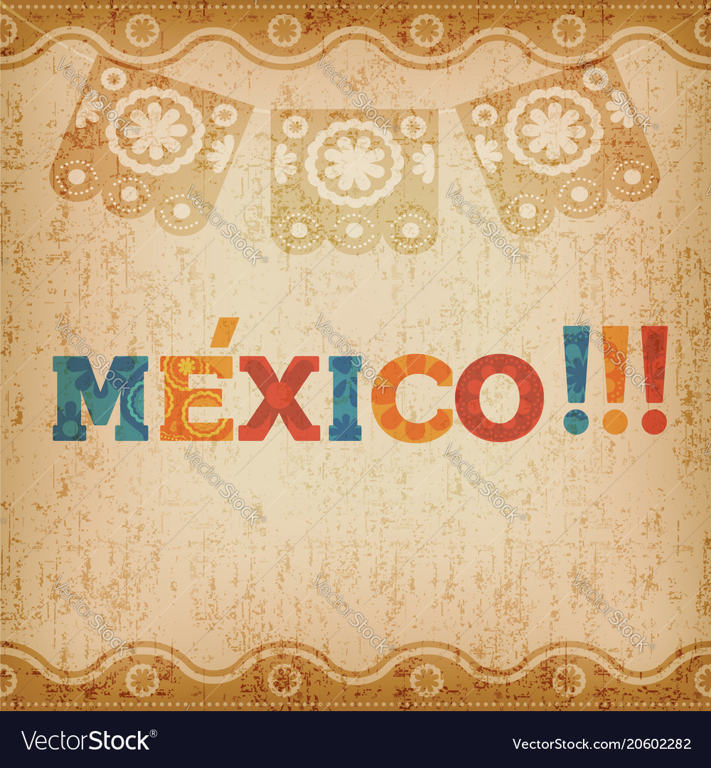Happy Mexico Greeting Card For Mexican Holiday Vector Image