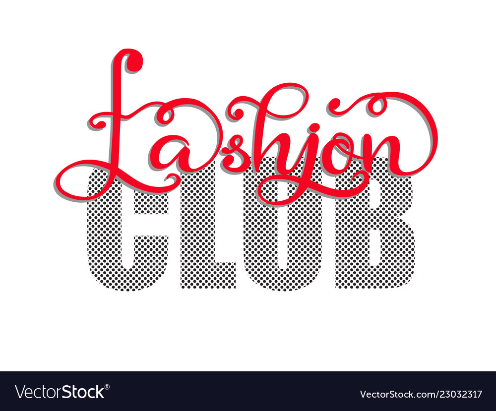 Cute fashion club typography slogan for t-shirt