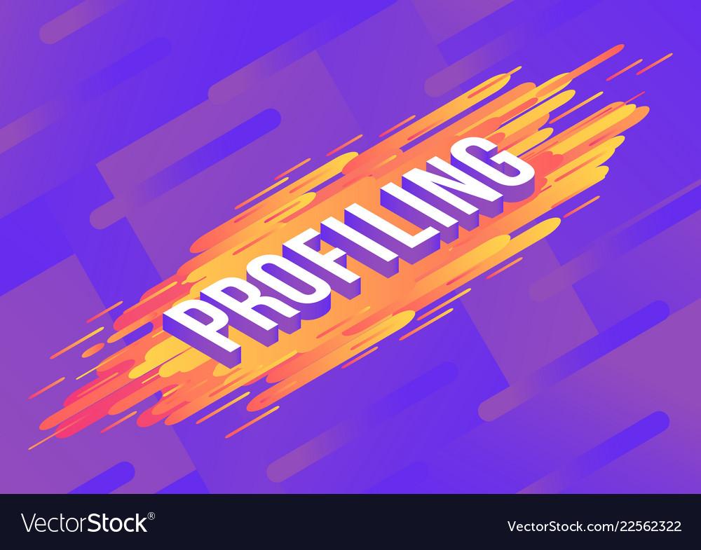Profiling isometric gradient text design on