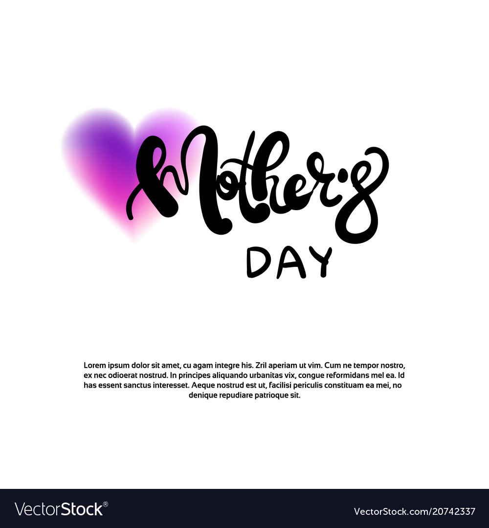Mothers day hand drawn lettering on white template