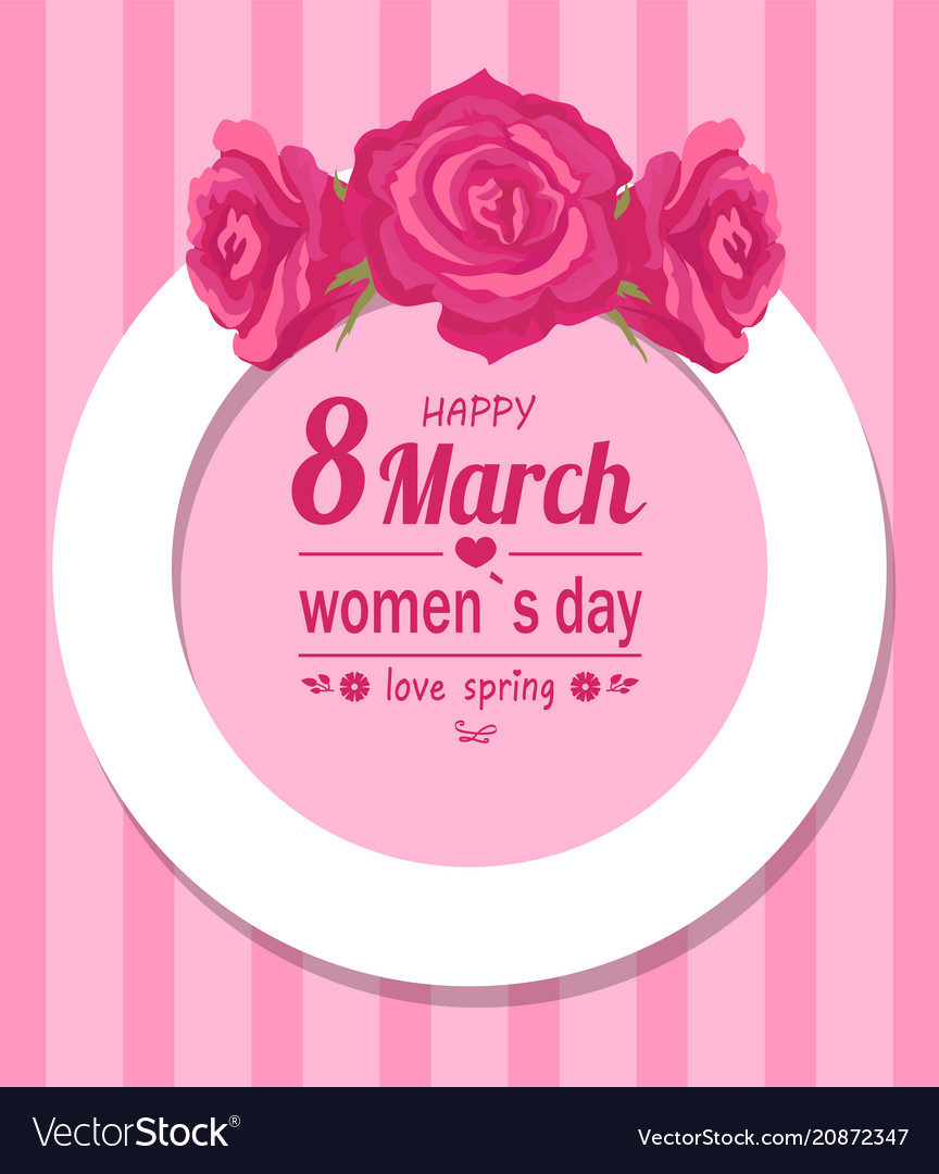 Border decorated by rose flowers happy womens day vector image