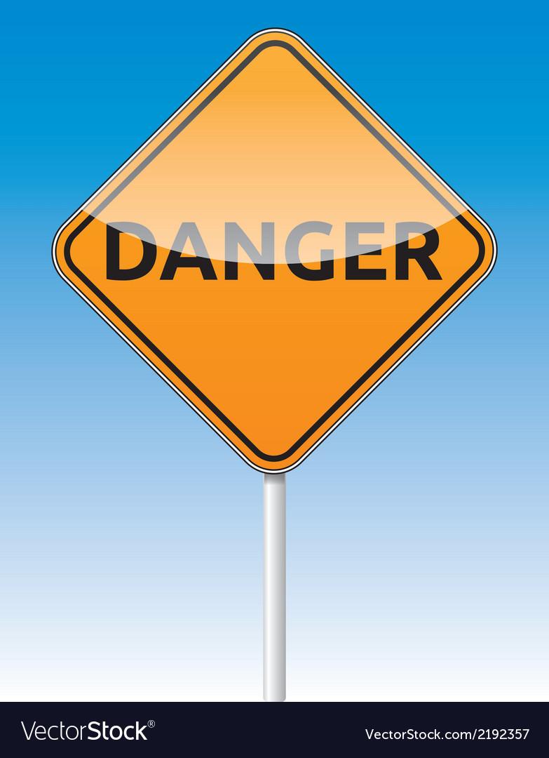 Danger traffic board