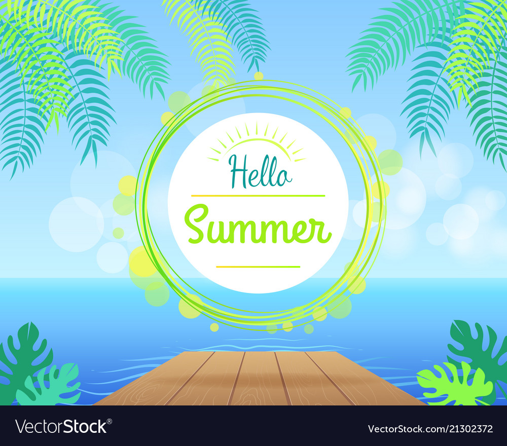 Hello summer promotional poster with green palms