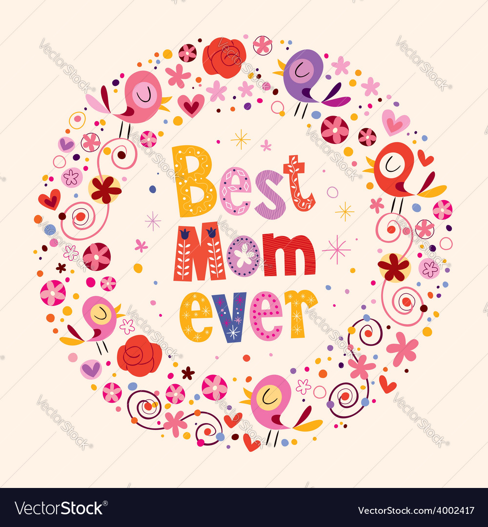 Happy Mothers Day card Best Mom Ever 2
