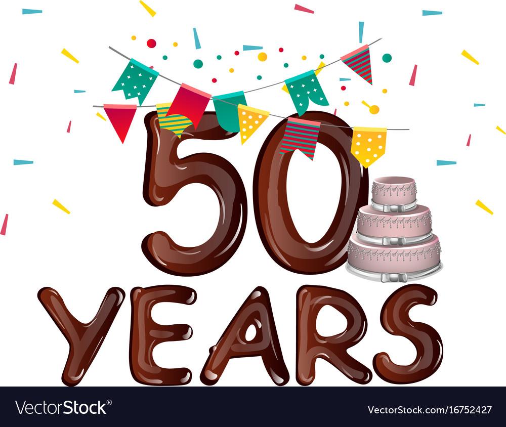 Happy Birthday Fifty 50 Year Vector Image