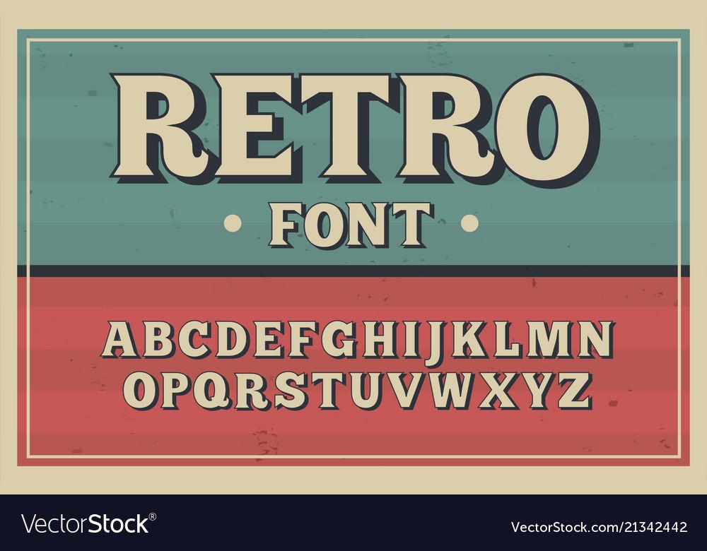 Vintage typeface retro font