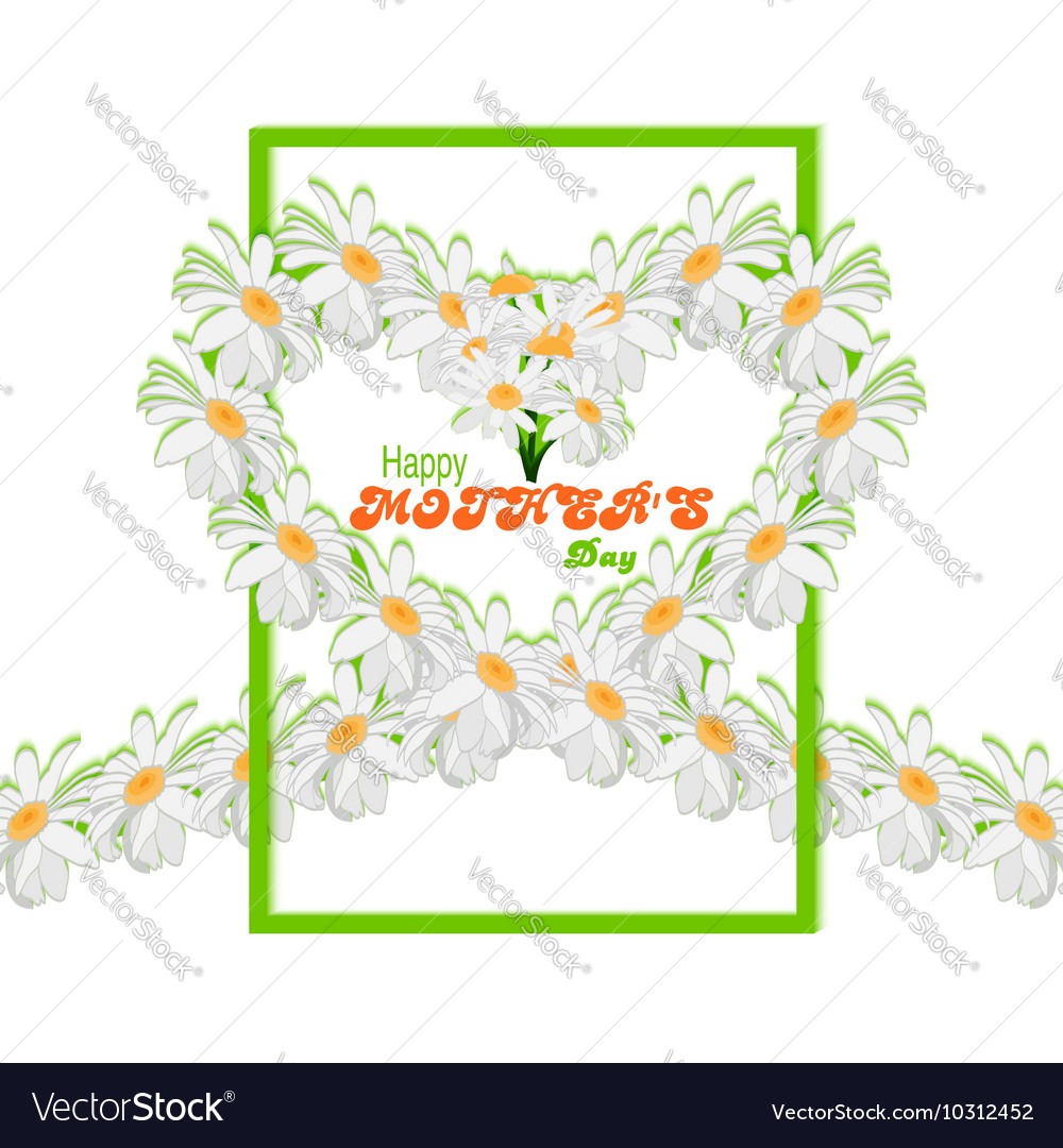 Happy Mothers Day background Tape from daisies in