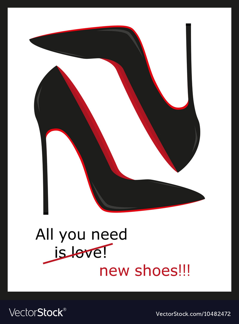All you need is love and shoesposter shoes