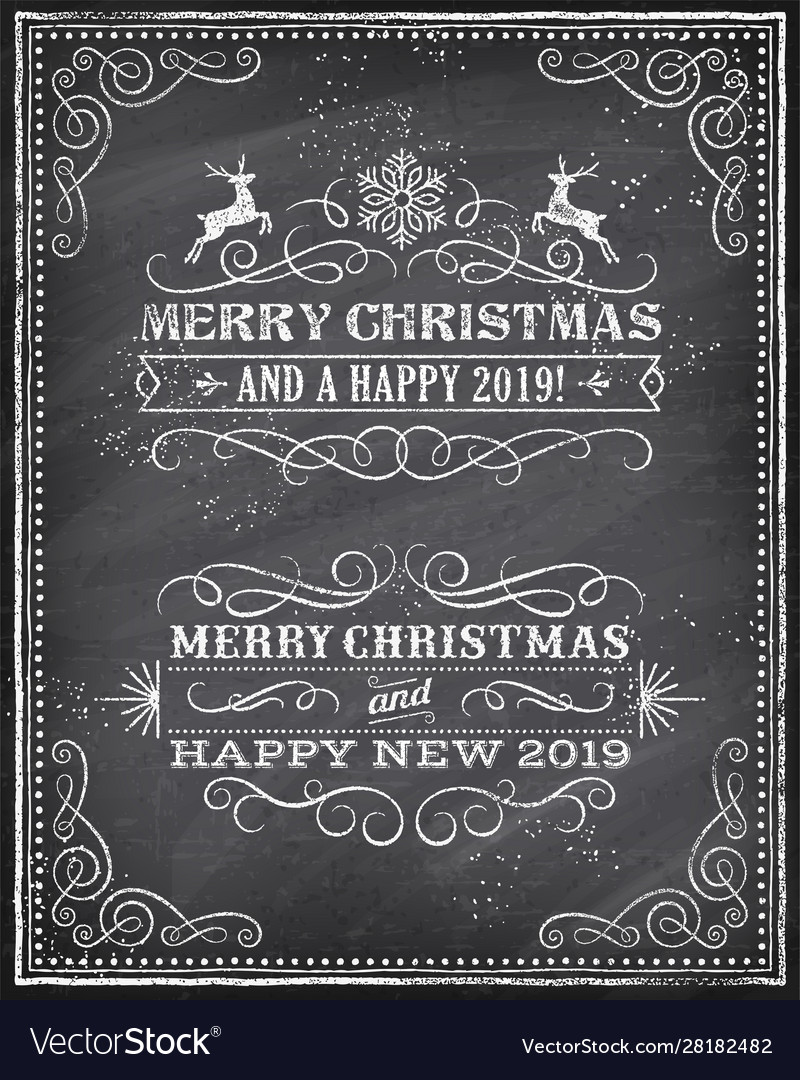 Christmas and happy new 2019 year chalkboard