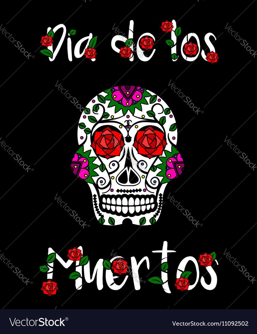 Sugar skull calavera Mexican day of dead