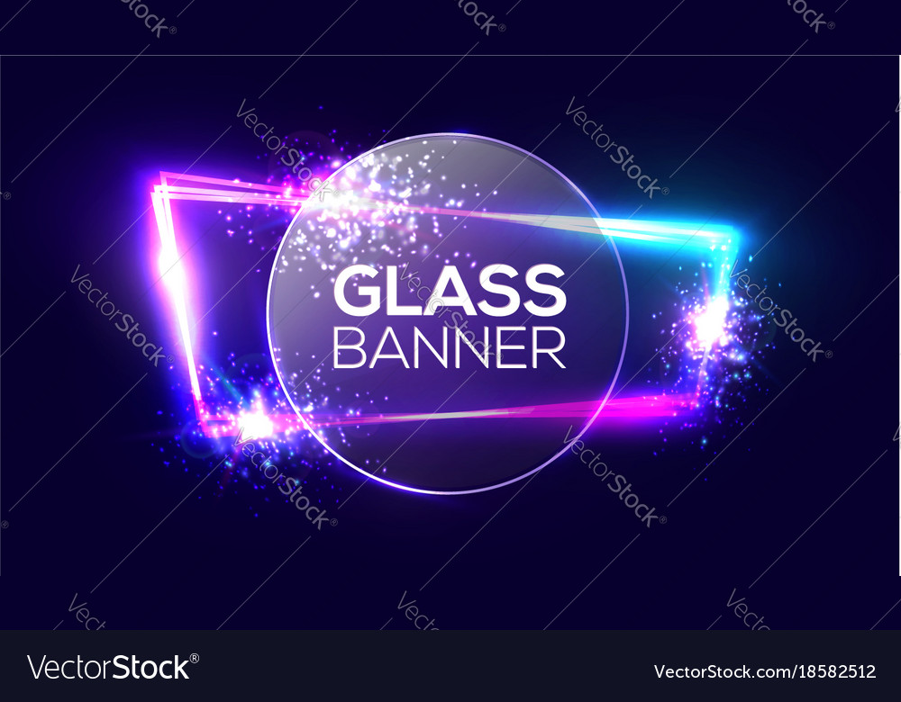 Glass banner on neon light frame with round plate vector image