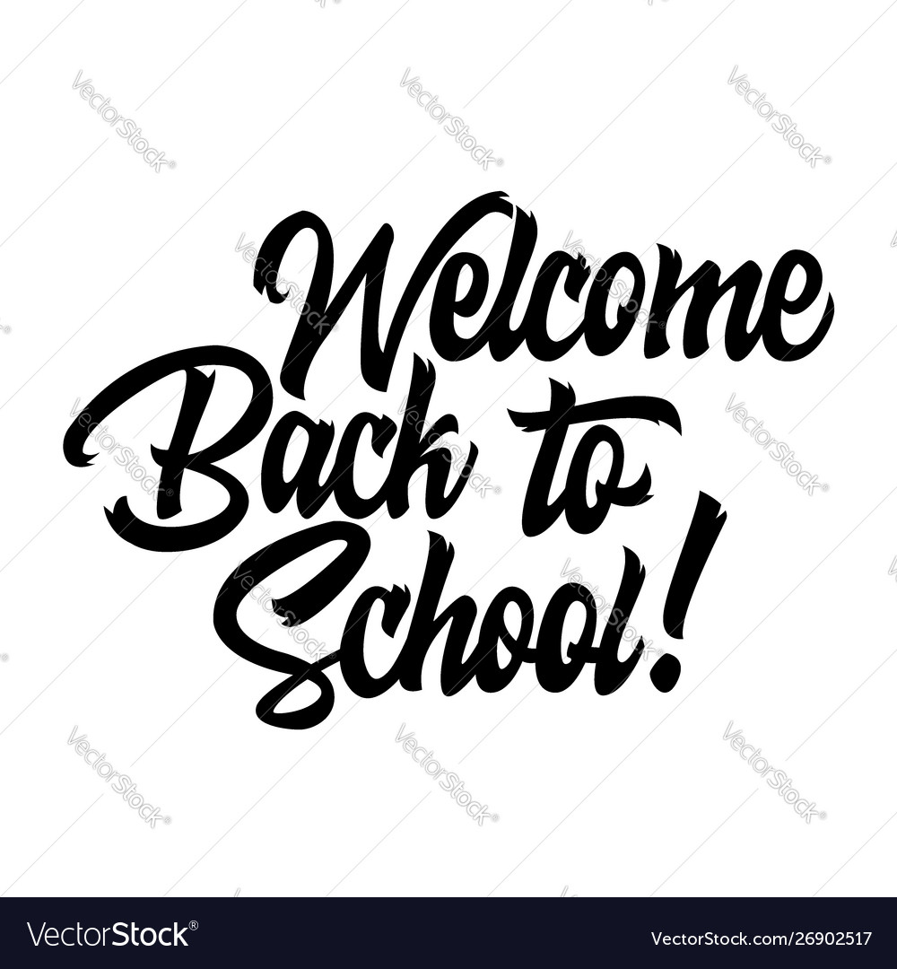 Welcome back to school black handwriting lettering