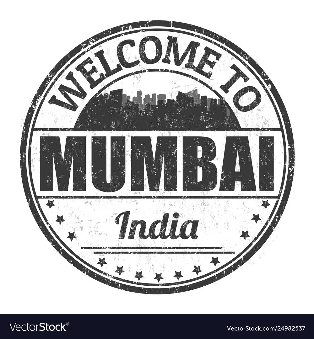 Welcome to mumbai sign or stamp