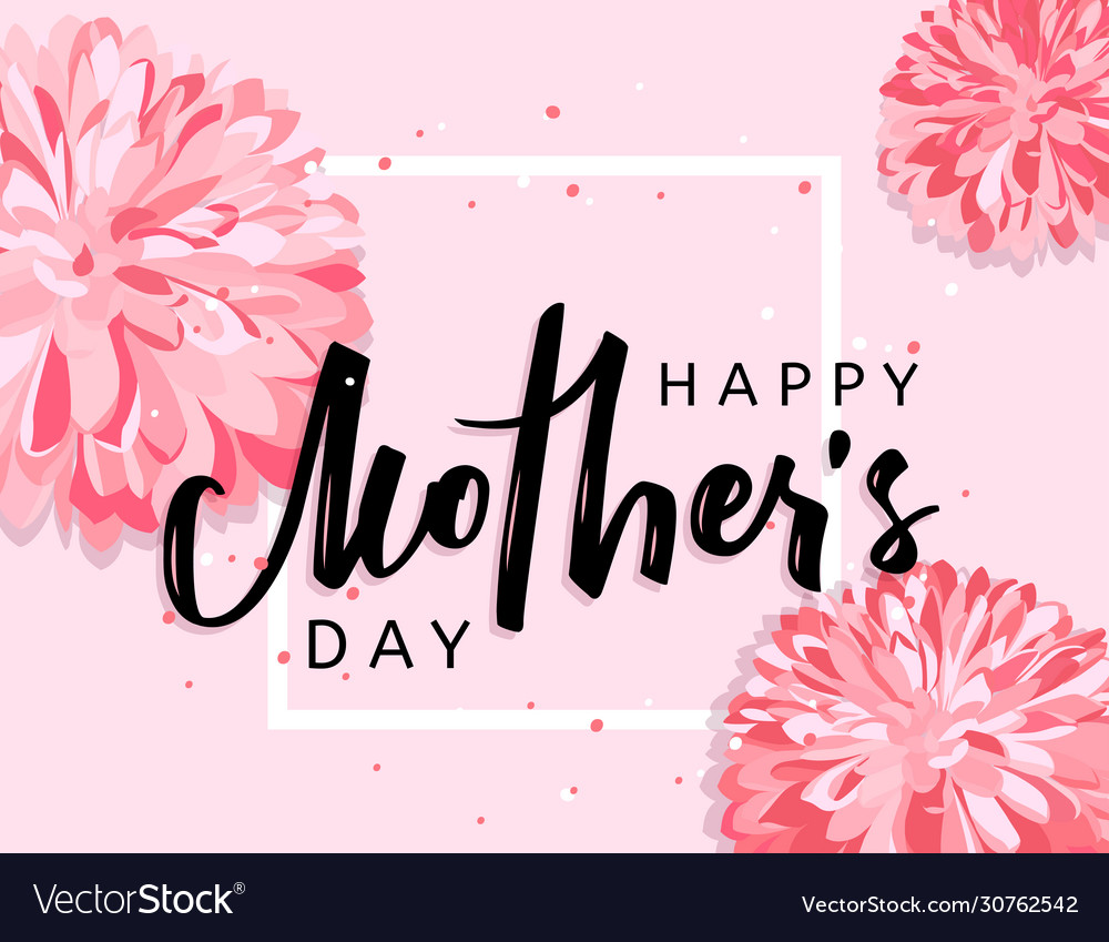 Mothers day hand lettering handmade calligraphic