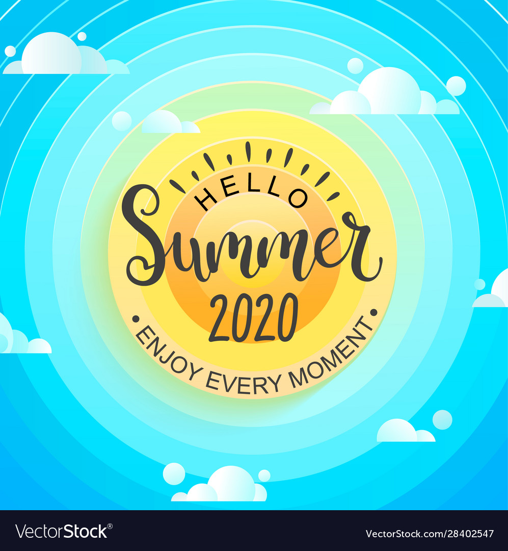 Hello summer 2020 sun sky and clouds