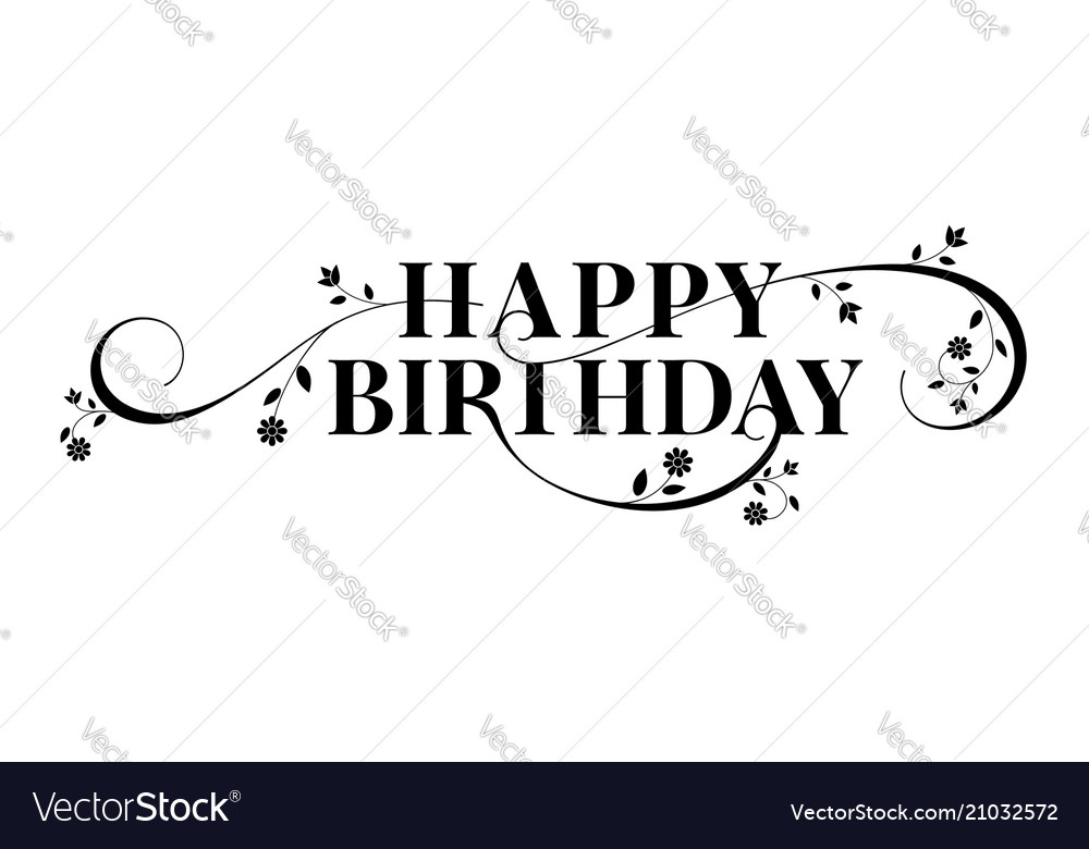 Happy birthday lettering text design floral