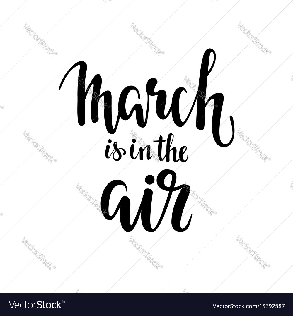 March is in the air hand drawn calligraphy and