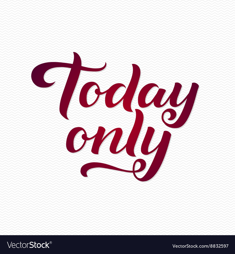 Today Only Logo Today Only Calligraphic Print for