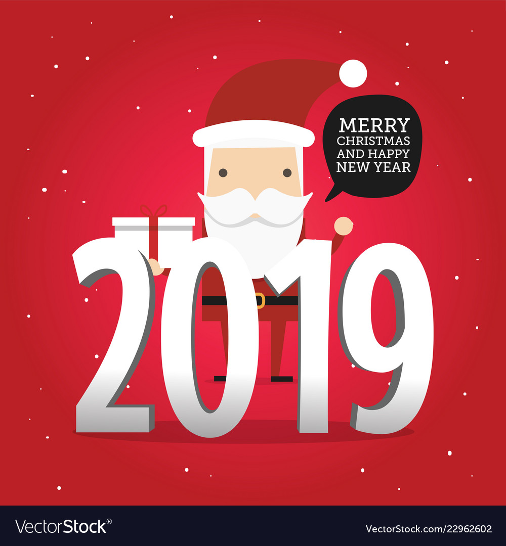 2019 new year and merry christmas with santa claus