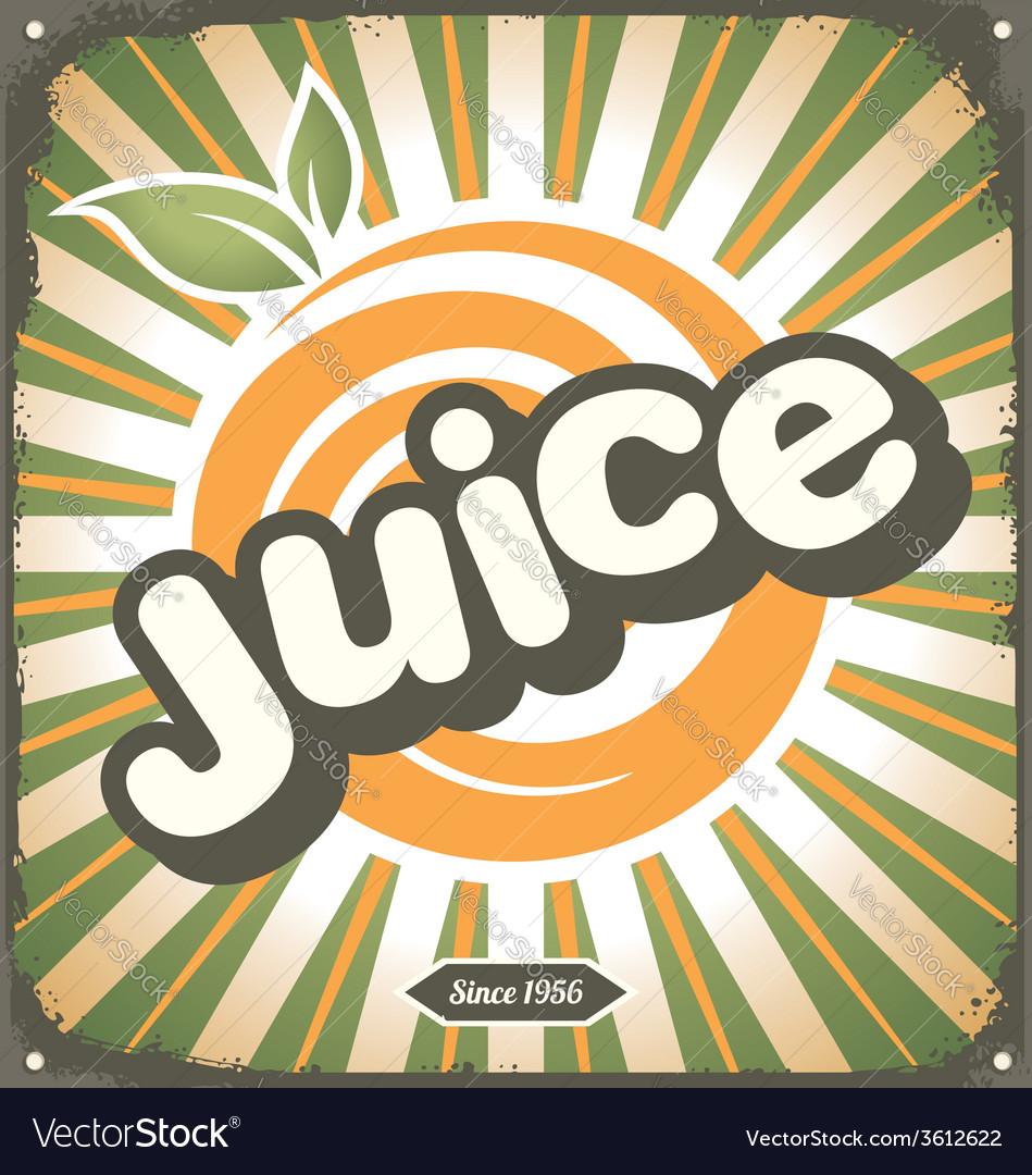 Juice retro tin sign design