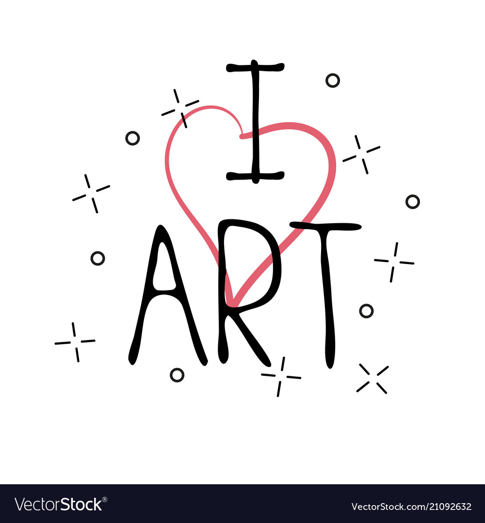 I love art - hand drawn greeting